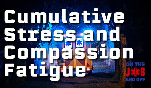 Cumulative Stress and Compassion Fatigue: EMS course image